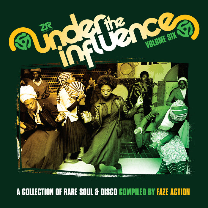Faze Action - Under The Influence Volume Six (A Collection Of Rare Soul & Disco)