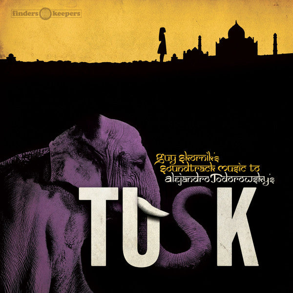 Tusk - Music from the Alejandro Jodorowsky film by Guy Skornik (SNT021)