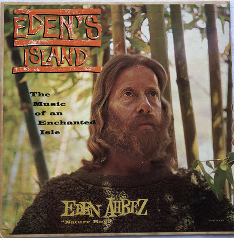 Eden Ahbez ‎– Eden's Island (The Music Of An Enchanted Isle)