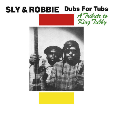 Sly & Robbie - Dubs For Tubs - A Tribute To King Tubby (ETC292)