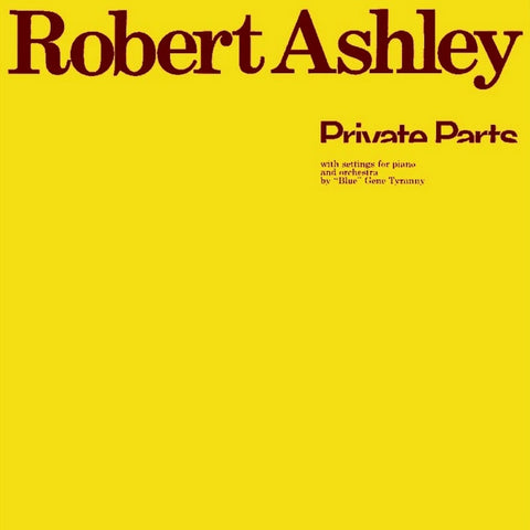 Robert Ashley - Private Parts (ETC290)