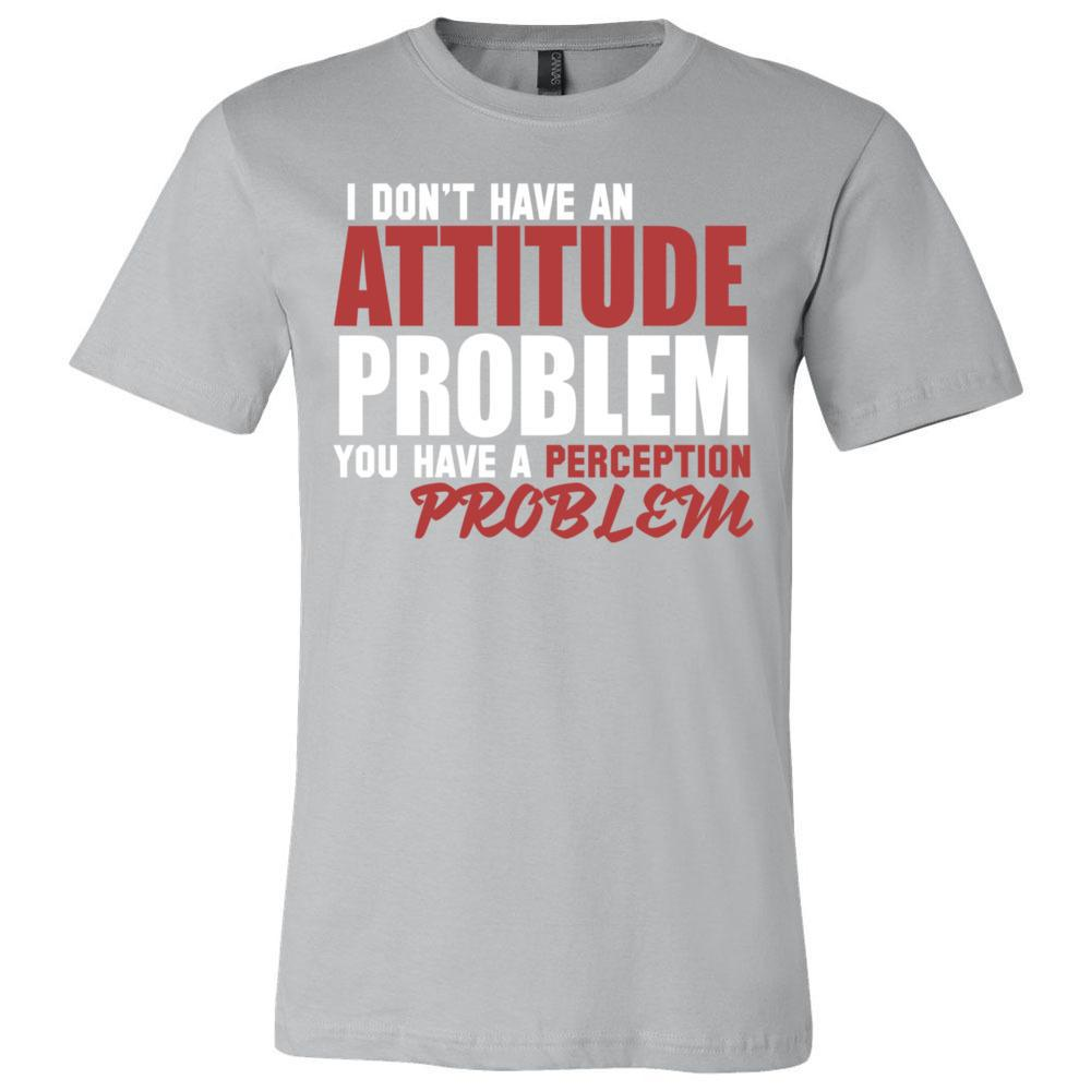 Men's Funny Shirt Attitude Problem , Bella Canvas - Short Sleeve Jersey Tee, T-Shirts, Whip Me Wear Fashion & T-Shirts
