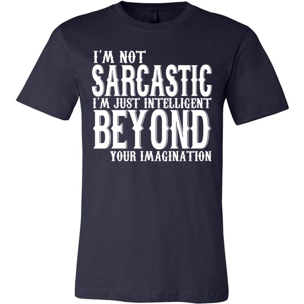 I'm Not Sarcastic Funny T Bella Canvas - Unisex Short Sleeve Jersey Tee, T-Shirts, Whip Me Wear Fashion & T-Shirts
