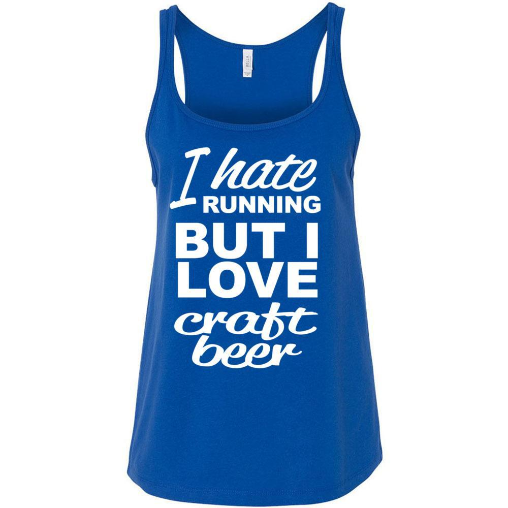 I Hate Running But Love Craft Beer, Bella Canvas - Women's Relaxed Jersey Tank, Tank Tops, Whip Me Wear Fashion & T-Shirts