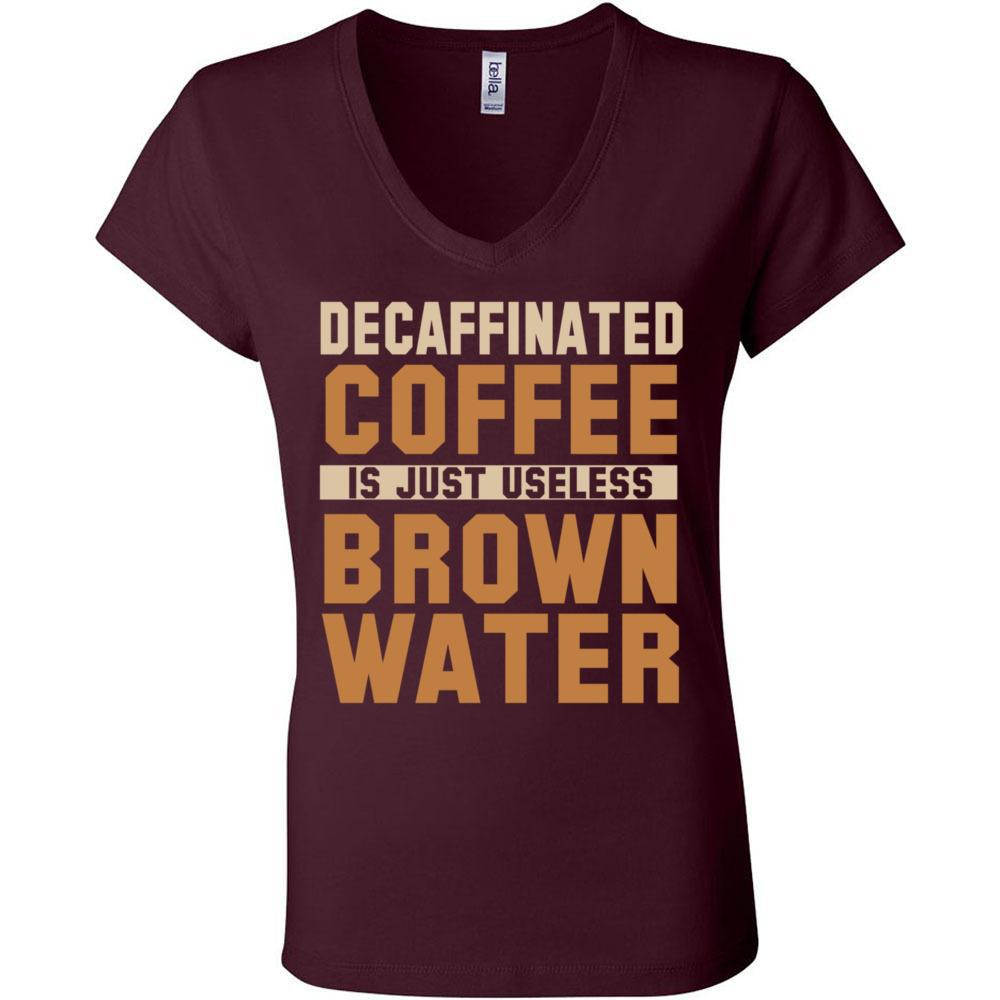 Decaf Coffee Funny Tshirt for Coffee Lovers, Bella + Canvas - Women's Short Sleeve Jersey V-Neck Tee, T-Shirts, Whip Me Wear Fashion & T-Shirts