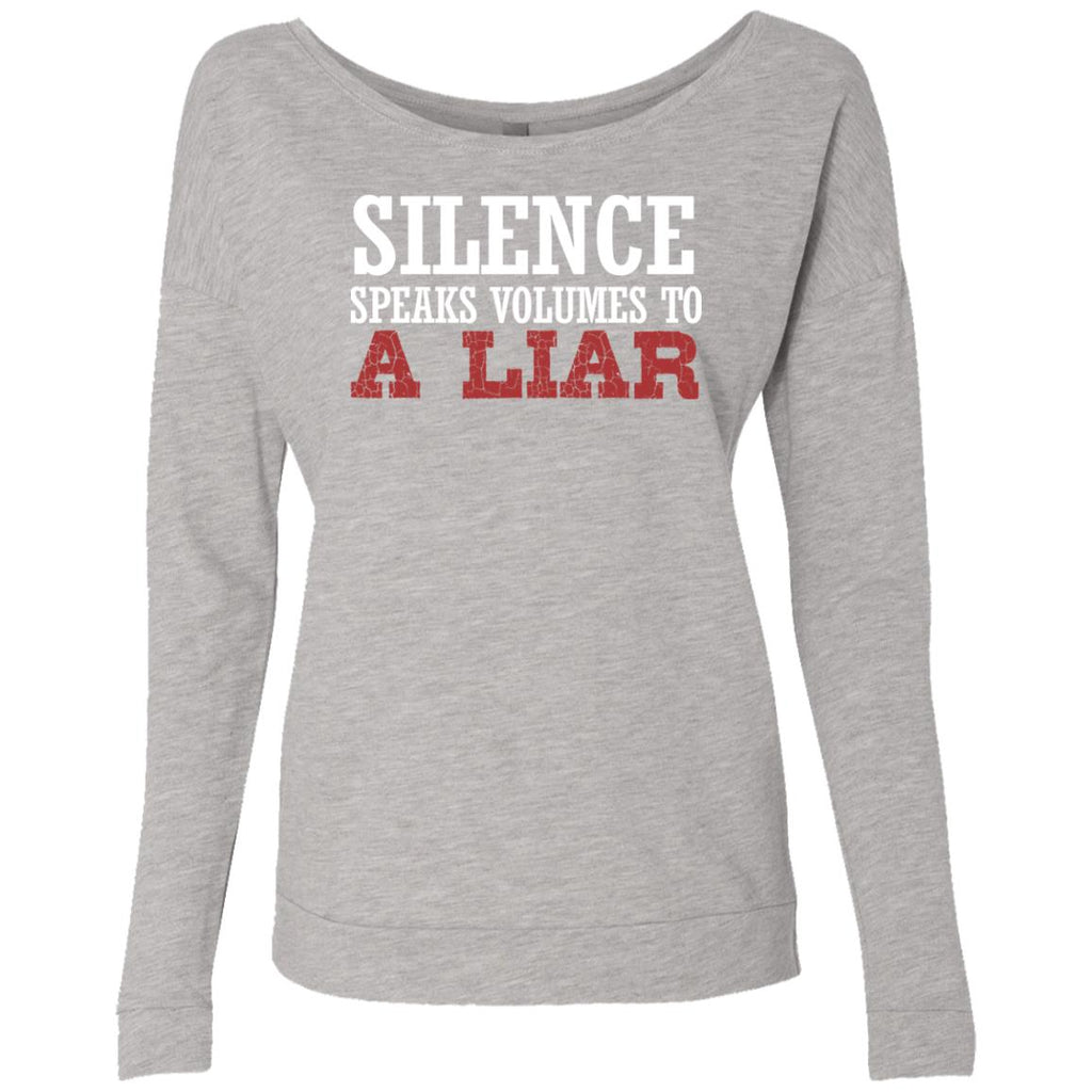 263 Silence A Liar NL6931 Next Level Ladies' French Terry Scoop, Sweatshirts, Whip Me Wear Fashion & T-Shirts