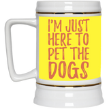 652 I'm Just Here To Pet The Dogs 22217 Beer Stein 22oz., Drinkware, Whip Me Wear Fashion & T-Shirts
