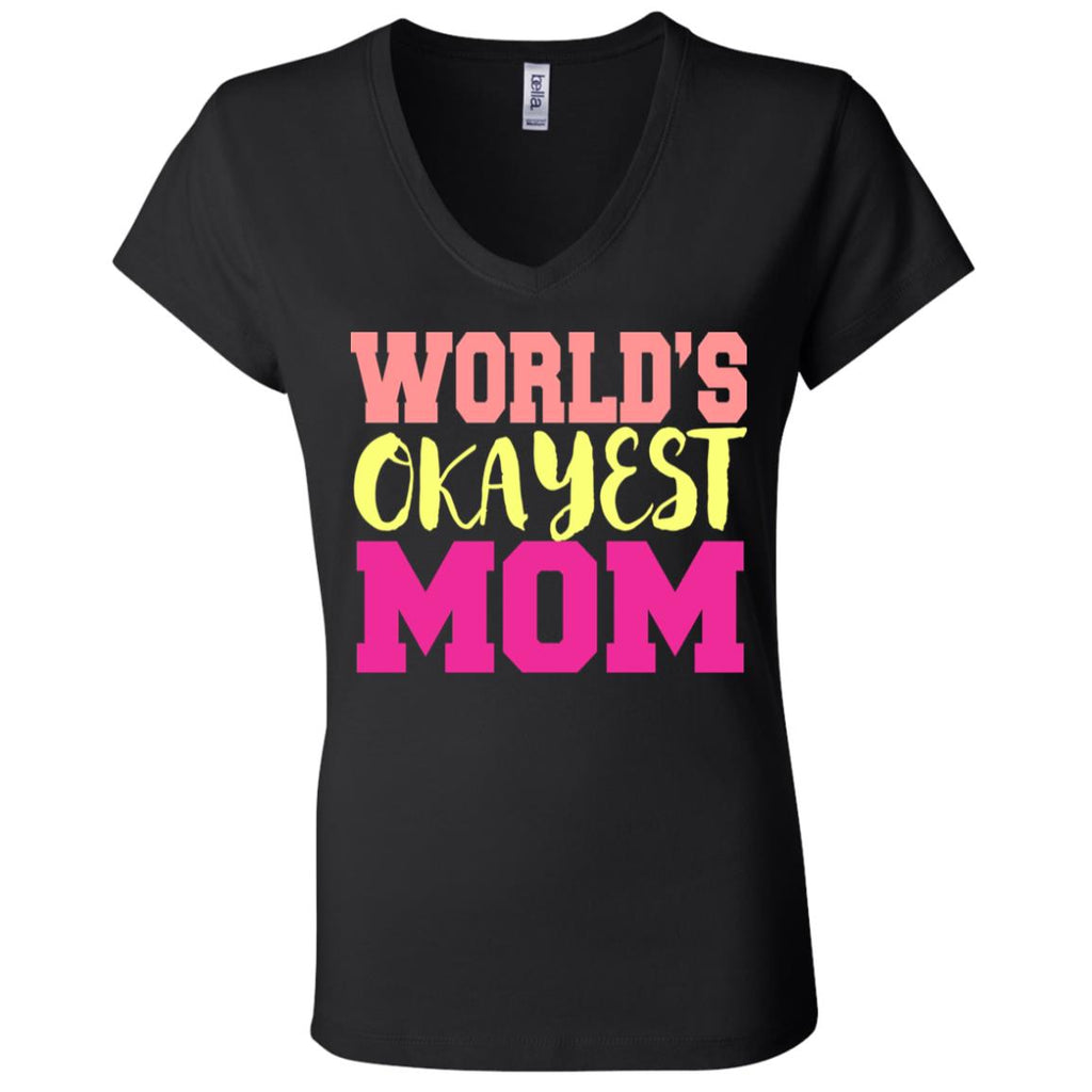 673 Okayest Mom B6005 Ladies' Jersey V-Neck T-Shirt, T-Shirts, Whip Me Wear Fashion & T-Shirts