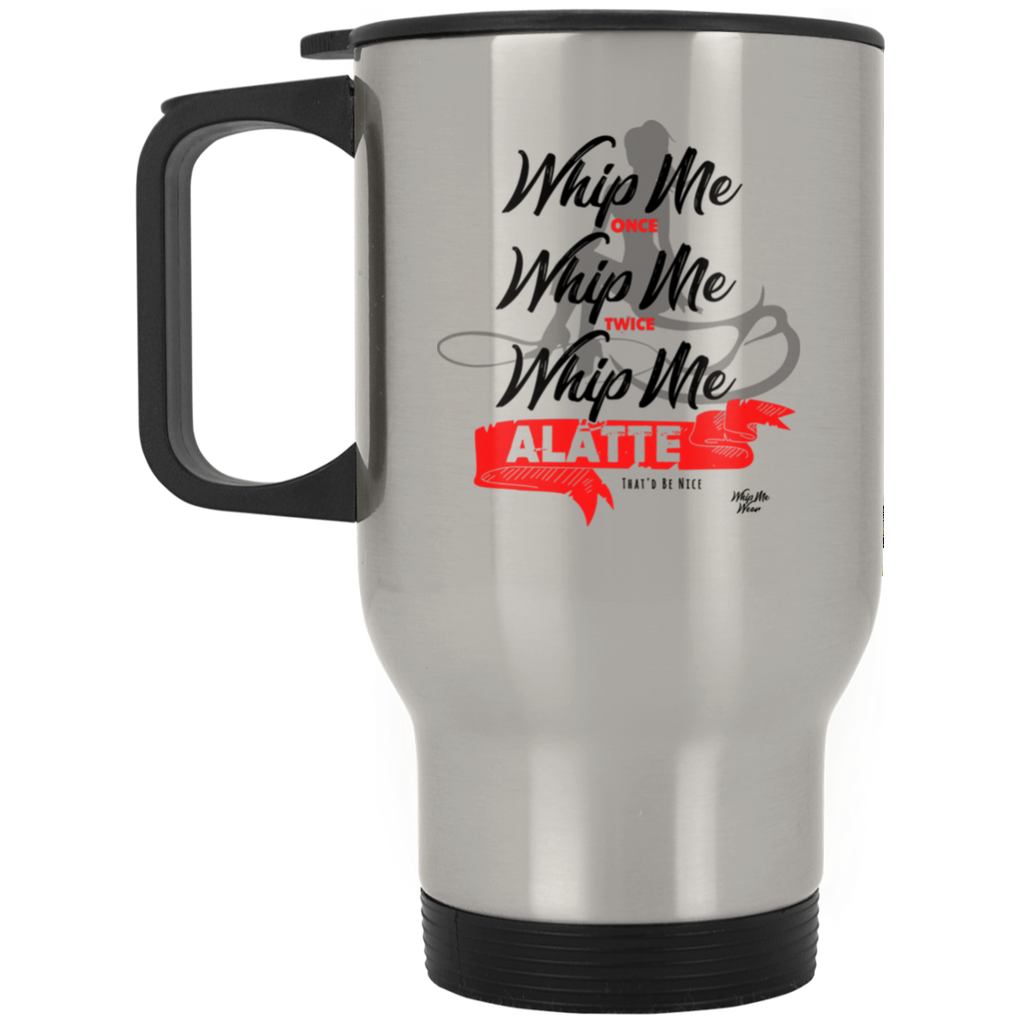 Whip Me A Latte XP8400S Silver Stainless Travel Mug, Drinkware, Whip Me Wear Fashion & T-Shirts