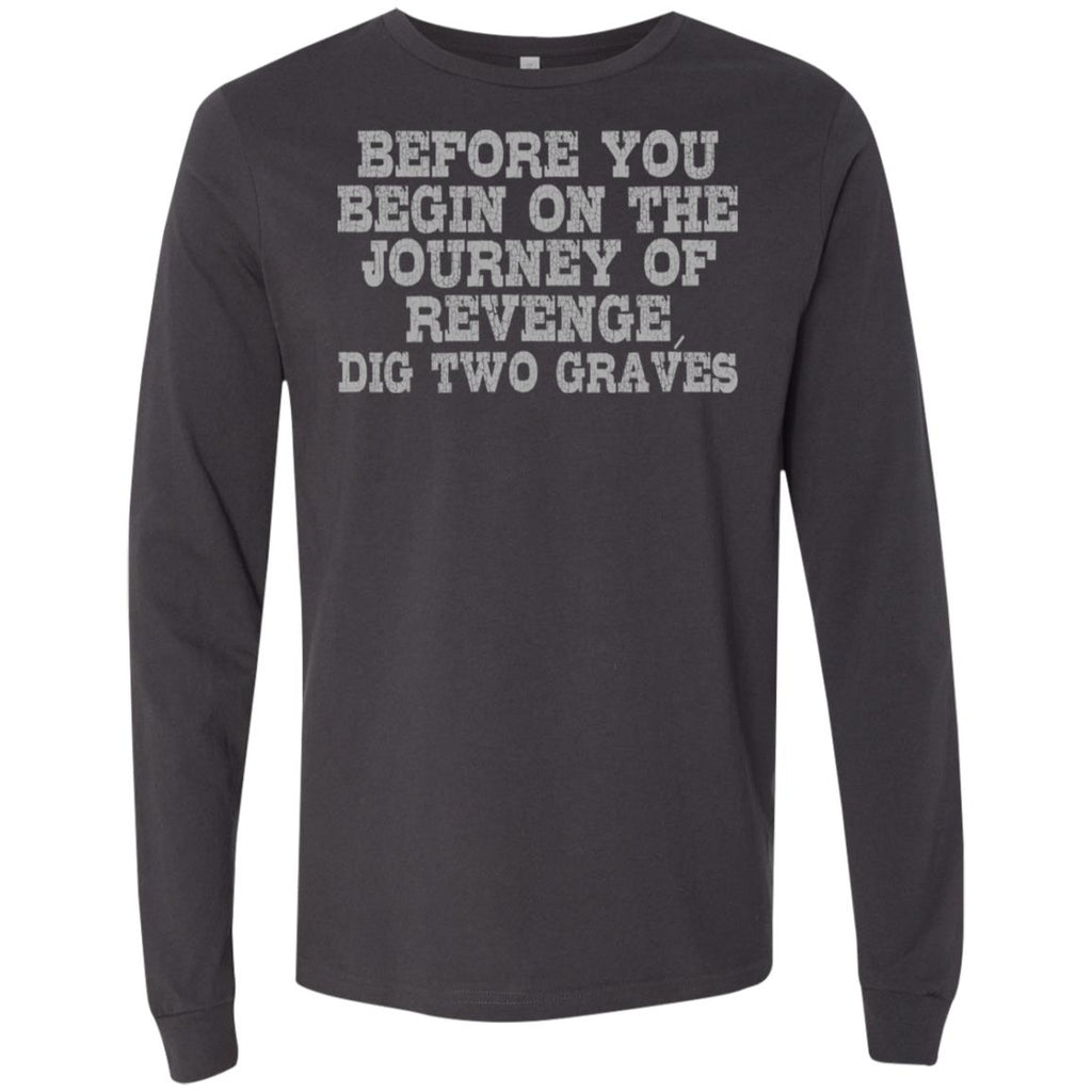 249 Dig Two Graves 3501 Bella + Canvas Men's Jersey LS T-Shirt, T-Shirts, Whip Me Wear Fashion & T-Shirts
