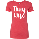 669 Thug Wife NL6710 Next Level Ladies' Triblend T-Shirt, T-Shirts, Whip Me Wear Fashion & T-Shirts