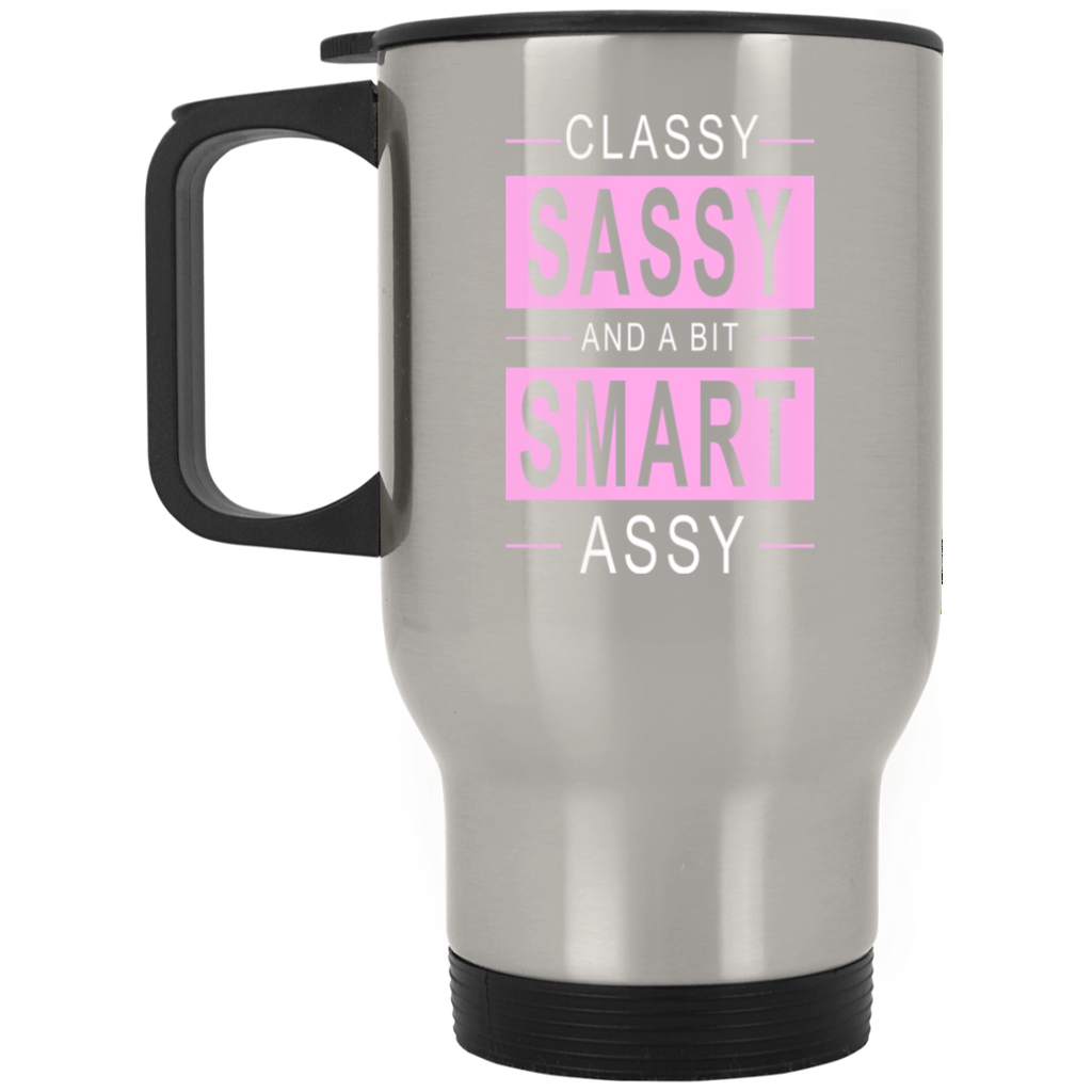 716 Classy Sassy Smart Assy XP8400S Silver Stainless Travel Mug, Drinkware, Whip Me Wear Fashion & T-Shirts