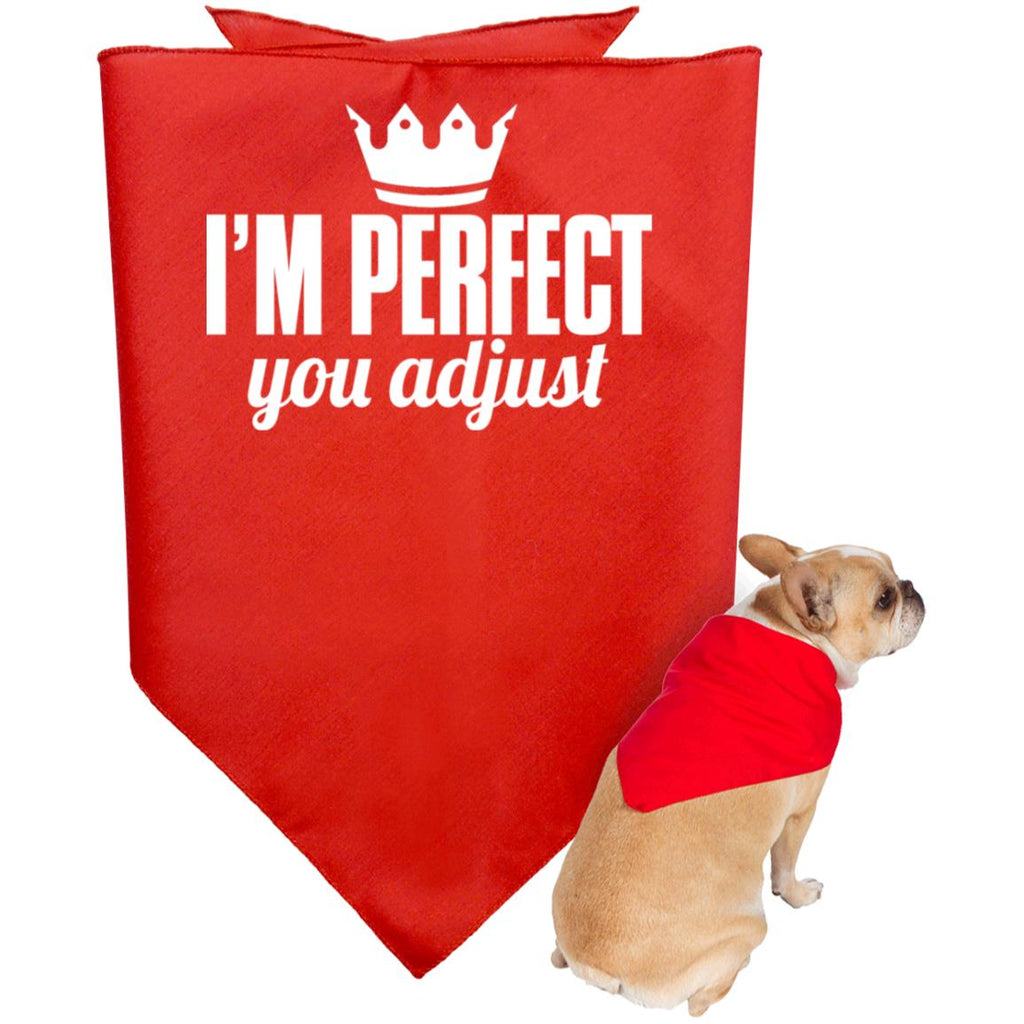 I'm Perfect You Adjust Doggie Bandana 136, Pet Accessories, Whip Me Wear Fashion & T-Shirts