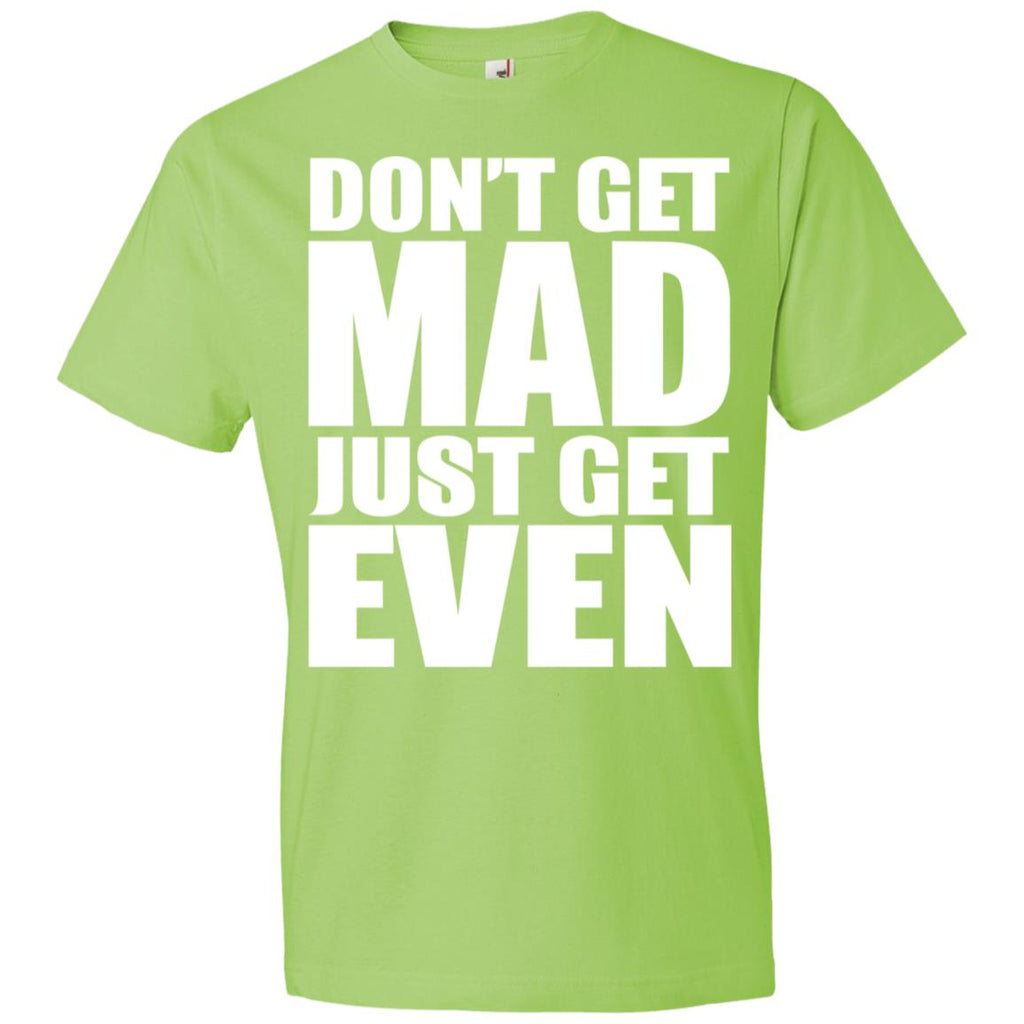 195 Don't Get Mad 980 Anvil Lightweight T-Shirt 4.5 oz, T-Shirts, Whip Me Wear Fashion & T-Shirts