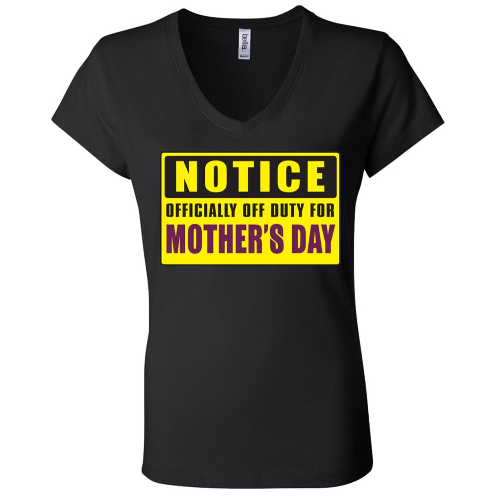 M15 Officially Off Duty For Mother's Day B6005 Ladies' Jersey V-Neck T-Shirt, T-Shirts, Whip Me Wear Fashion & T-Shirts