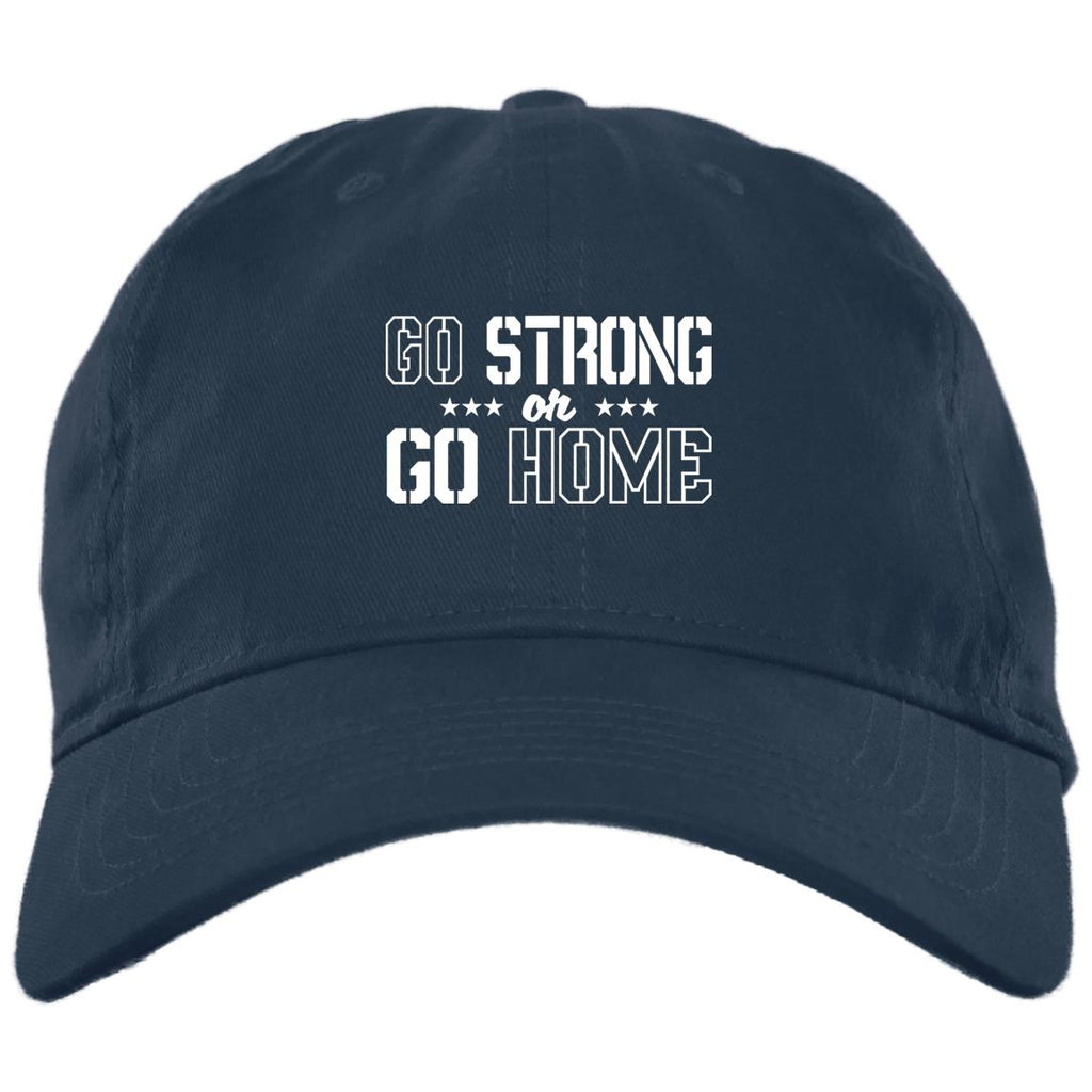 267 Go Home Go Strong BX880 Twill Unstructured Dad Cap, Hats, Whip Me Wear Fashion & T-Shirts