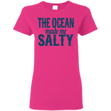 783 The Ocean Made Me Salty G500L Gildan Ladies' 5.3 oz. T-Shirt, T-Shirts, Whip Me Wear Fashion & T-Shirts