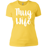 669 Thug Wife NL3900 Next Level Ladies' Boyfriend T-Shirt, T-Shirts, Whip Me Wear Fashion & T-Shirts