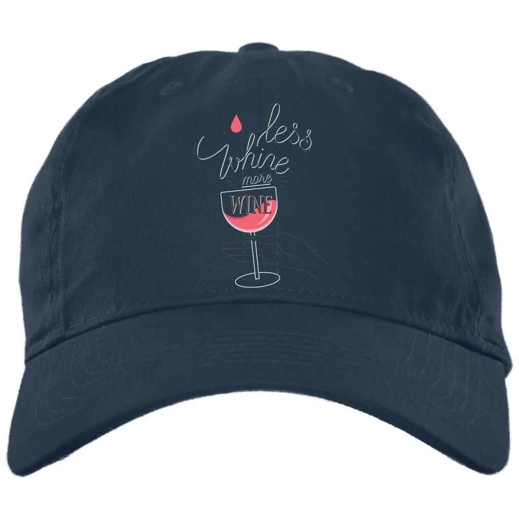 D1188 Whine Less BX880 Twill Unstructured Dad Cap, Hats, Whip Me Wear Fashion & T-Shirts