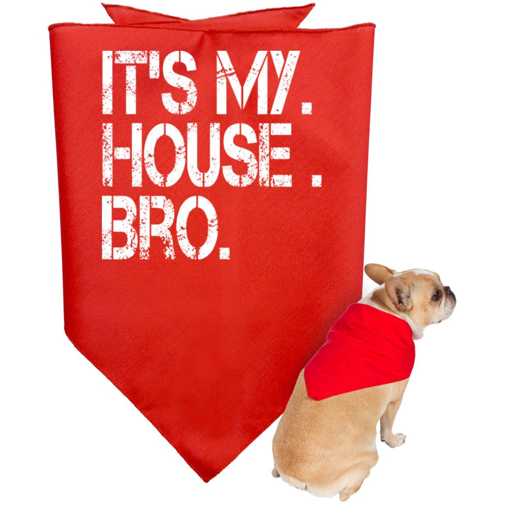 536 It's My House Bro Doggie Bandana Black Red, Pet Accessories, Whip Me Wear Fashion & T-Shirts