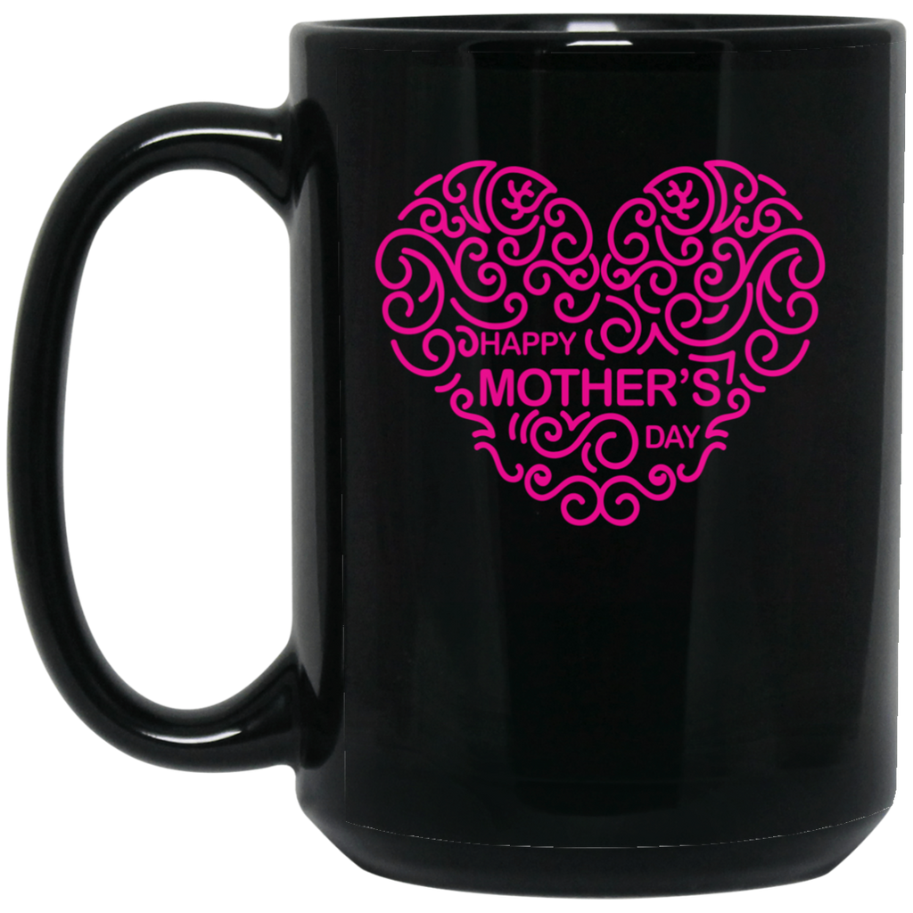 M15 Happy Mother's Day BM15OZ 15 oz. Black Mug, Drinkware, Whip Me Wear Fashion & T-Shirts