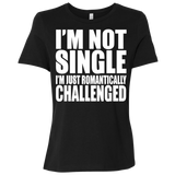 81 I'm Not Single I'm Just Romantically B6400 Bella + Canvas Ladies' Relaxed Jersey Short-Sleeve T-Shirt, T-Shirts, Whip Me Wear Fashion & T-Shirts
