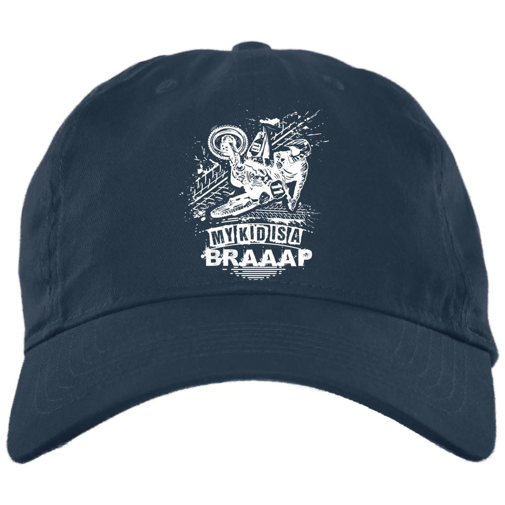 BK1 My Kid Is A Braap BX880 Twill Unstructured Dad Cap, Hats, Whip Me Wear Fashion & T-Shirts