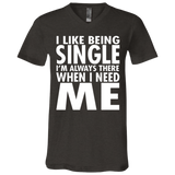 80 I Like Being Single I'm There When I Need Me 3005 Bella + Canvas Unisex Jersey SS V-Neck T-Shirt, T-Shirts, Whip Me Wear Fashion & T-Shirts