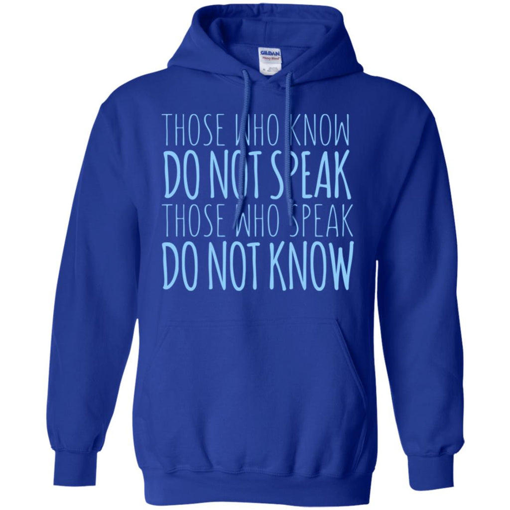 259 Speak Do Not Know  G185 Gildan Pullover Hoodie 8 oz., Sweatshirts, Whip Me Wear Fashion & T-Shirts