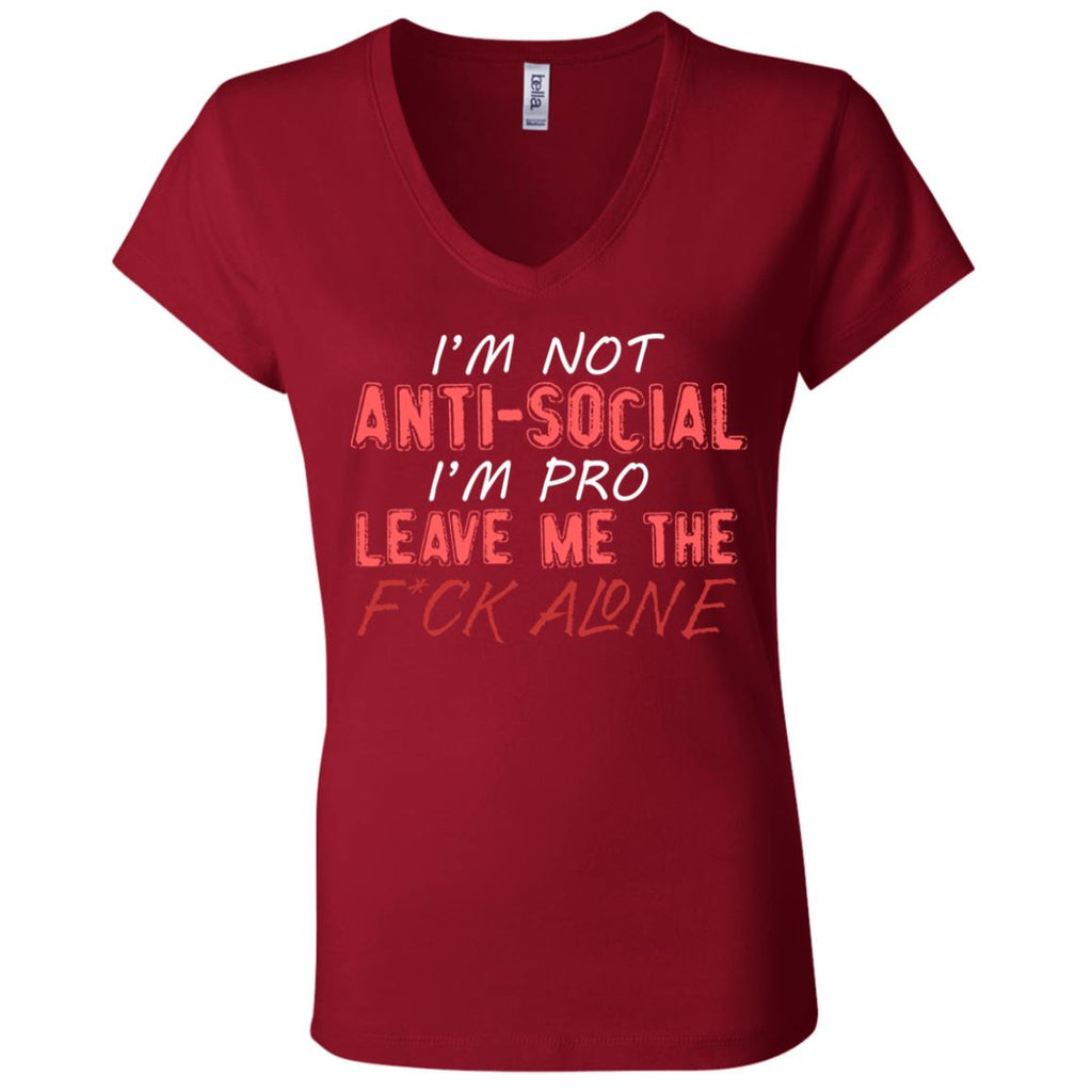 763 I'm Not Anti Social B6005 Bella + Canvas Ladies' Jersey V-Neck T-Shirt, T-Shirts, Whip Me Wear Fashion & T-Shirts