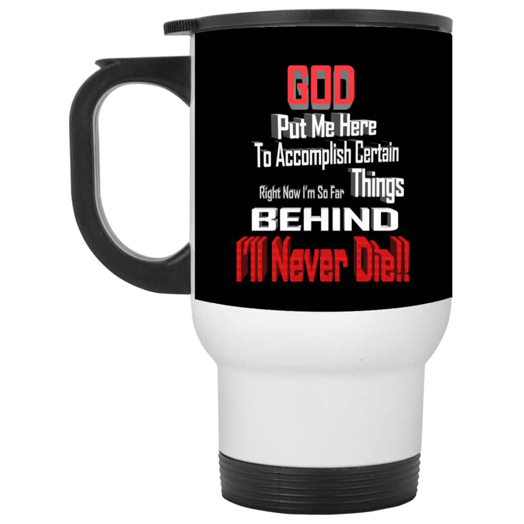 GOD BEHIND XP8400W White Travel Mug, Drinkware, Whip Me Wear Fashion & T-Shirts