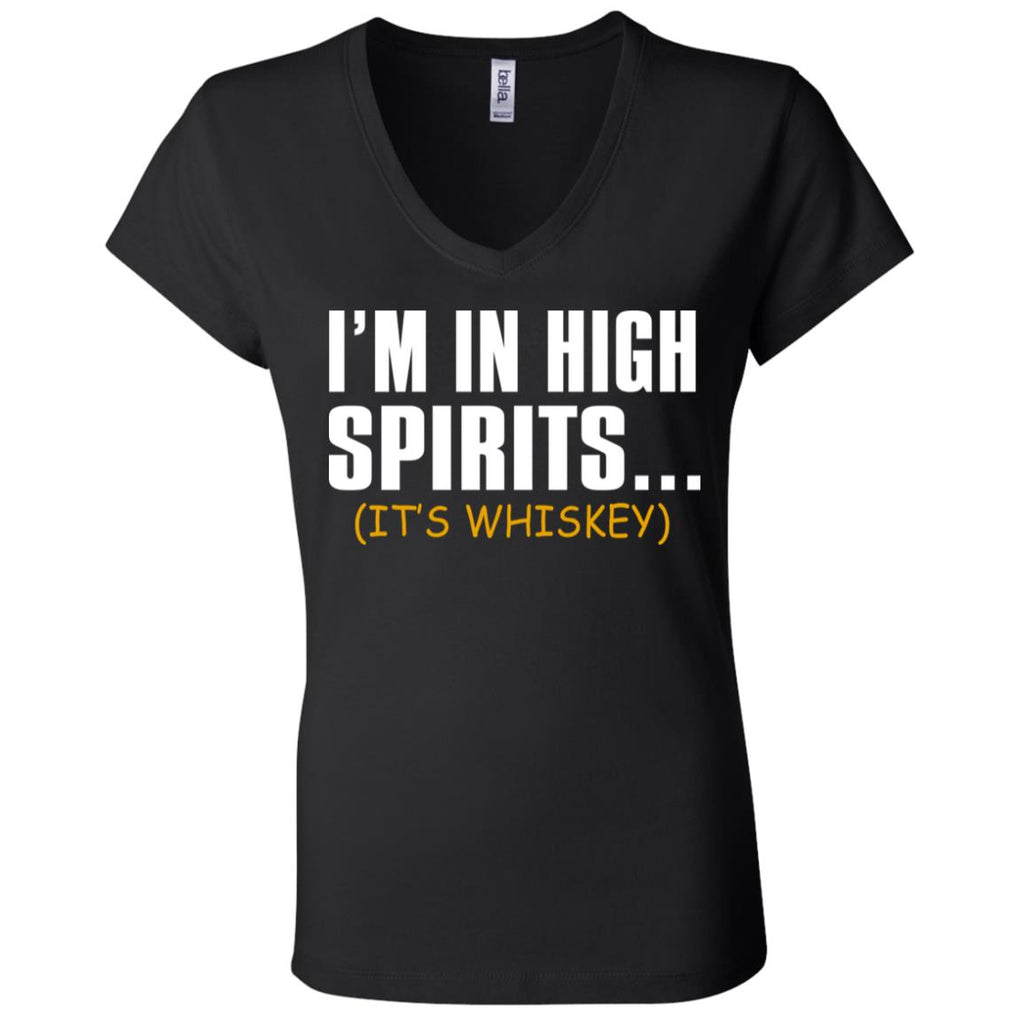 W18 I'm In High Spirits(It's Whiskey) B6005 Ladies' Jersey V-Neck T-Shirt, T-Shirts, Whip Me Wear Fashion & T-Shirts