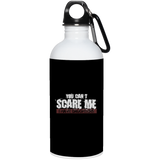 691 Cant Scare Me I Have Daughters 23663 20 oz. Stainless Steel Water Bottle, Drinkware, Whip Me Wear Fashion & T-Shirts