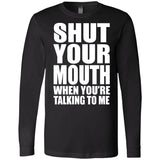 188 Shut Your Mouth 3501 Bella + Canvas Men's Jersey LS T-Shirt, T-Shirts, Whip Me Wear Fashion & T-Shirts