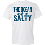 783 The Ocean Made Me Salty 980 Anvil Lightweight T-Shirt 4.5 oz, T-Shirts, Whip Me Wear Fashion & T-Shirts