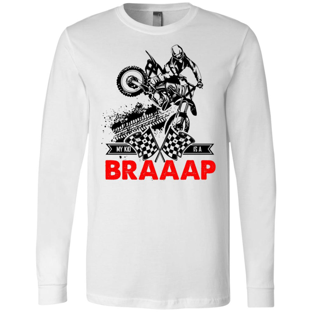 BK6 My Kid Is A Braap 3501 Bella + Canvas Men's Jersey LS T-Shirt, T-Shirts, Whip Me Wear Fashion & T-Shirts