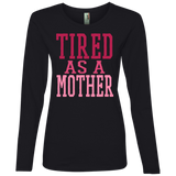 726 Tired As A Mother 884L Anvil Ladies' Lightweight LS T-Shirt, T-Shirts, Whip Me Wear Fashion & T-Shirts