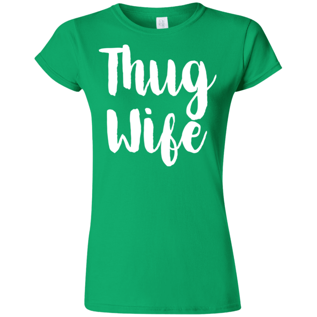669 Thug Wife G640L Gildan Softstyle Ladies' T-Shirt, T-Shirts, Whip Me Wear Fashion & T-Shirts
