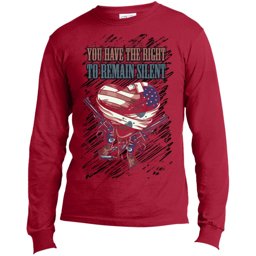 D602 Right Remain Silent USA100LS Port & Co. LS Made in the US T-Shirt, T-Shirts, Whip Me Wear Fashion & T-Shirts