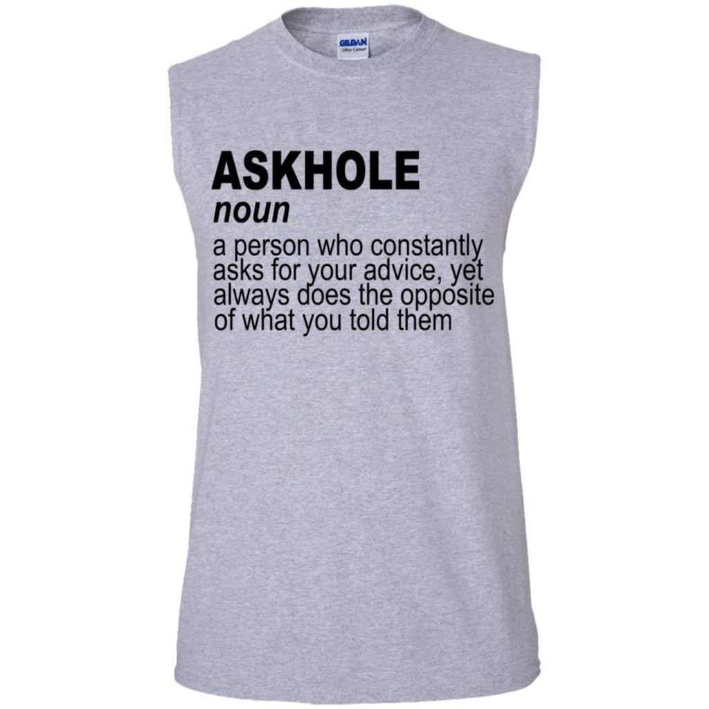 764 Askhole Opposite Advice G270 Gildan Men's Ultra Cotton Sleeveless T-Shirt, T-Shirts, Whip Me Wear Fashion & T-Shirts