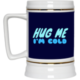 649 Hug Me I'm Cold 22217 Beer Stein 22oz., Drinkware, Whip Me Wear Fashion & T-Shirts