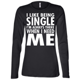 80 I Like Being Single I'm There When I Need Me B6450 Bella + Canvas Ladies' Jersey LS Missy Fit, T-Shirts, Whip Me Wear Fashion & T-Shirts
