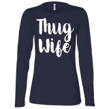 669 Thug Wife B6450 Bella + Canvas Ladies' Jersey LS Missy Fit, T-Shirts, Whip Me Wear Fashion & T-Shirts
