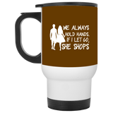465 We Always Hold Hands If I Let Go She Shop XP8400W White Travel Mug, Drinkware, Whip Me Wear Fashion & T-Shirts
