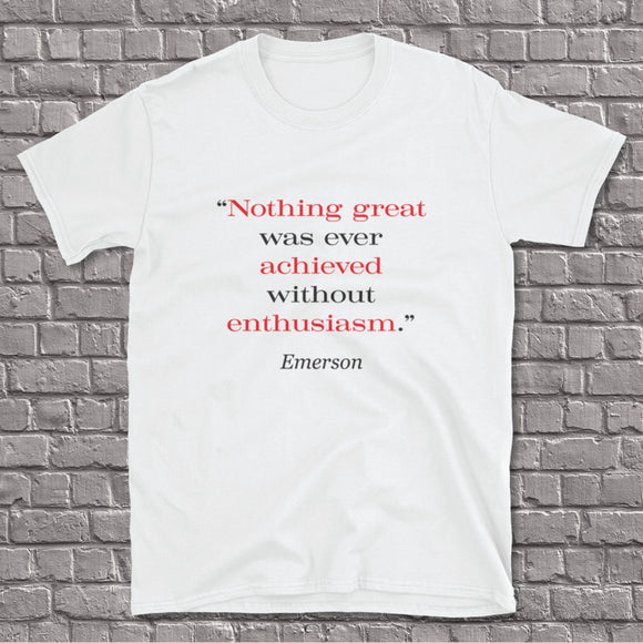 Enthusiasm by Emerson Unisex Tee