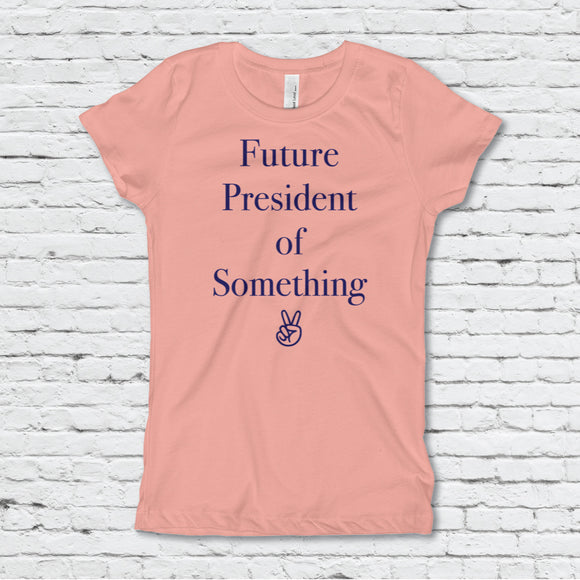 Future President Girl's Fitted Tee