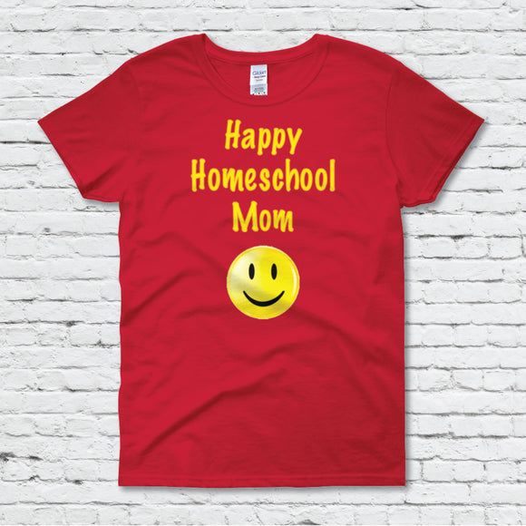 Happy Homeschool Mom Women's Tee