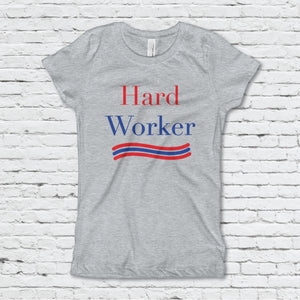 Hard Worker Girl's Fitted Tee