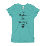 I'd Rather Be Reading a Book Girl's Fitted Tee