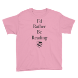 I'd Rather Be Reading Youth Tee